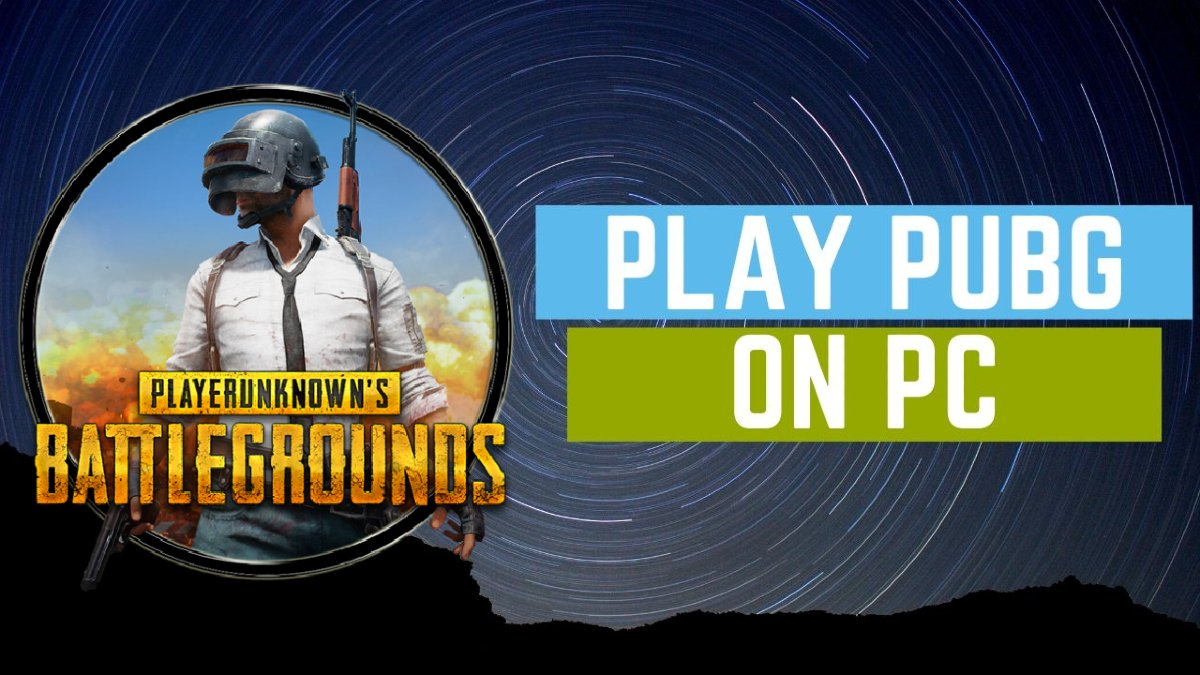 How to Play PUBG on PC: A Guide to Play With or Without Emulator
