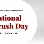 National Brush Day 2020: Date, History and Toothbrush Care